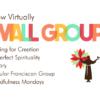 Now Virtually – Small Groups