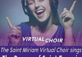 Virtual Choir – The Prayer of Saint Francis Video