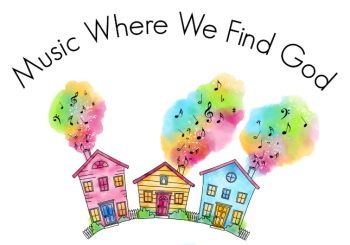 Music Where We Find God – Virtual Concert and Silent Auction
