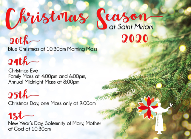 Christmas Ever Midnight Mass Schedule 2020 Christmas Season at Saint Miriam – Saint Miriam Parish and Friary