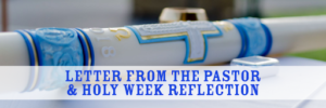 This year, Holy Week will be Intentionally Different.