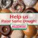 Help us Raise Some Dough!